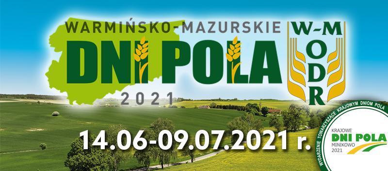 Ilustracja do informacji: Warmińsko-Mazurskie Dni Pola 2021