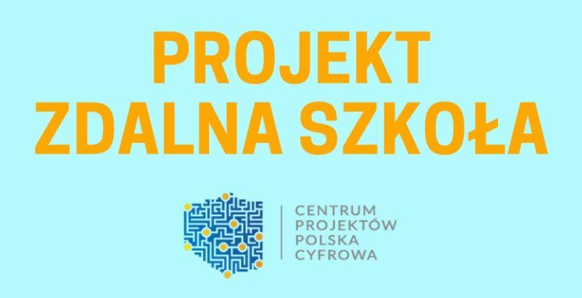 """Ilustracja do informacji: Projekt """"Zdalna Szkoła"""""""